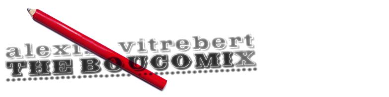 alexis vitrebert / THE BOUCOMIX