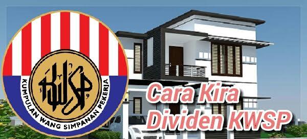 Cara Kira Kadar Dividen KWSP