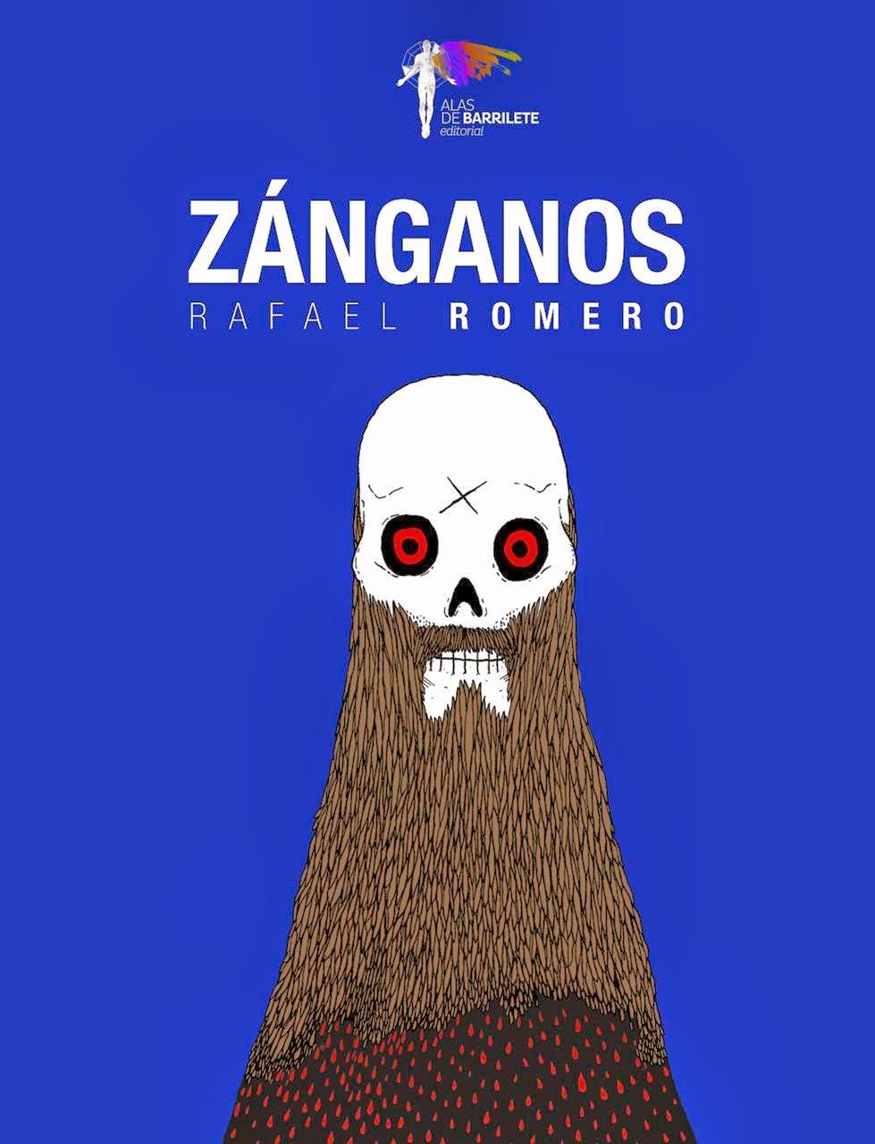 ZÁNGANOS (Novela, Alas de Barrilete, 2014)