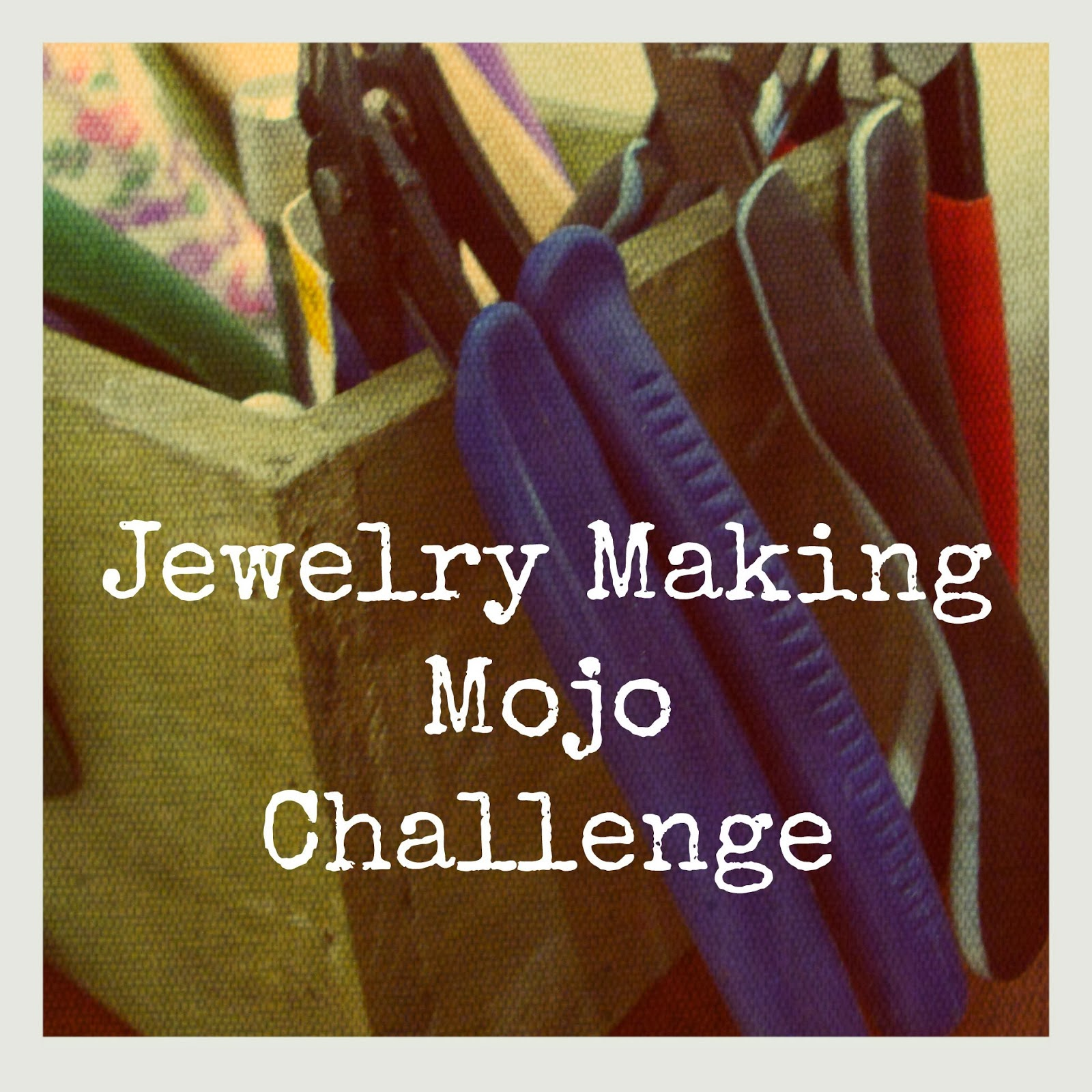 Jewelry Making Mojo Challenge