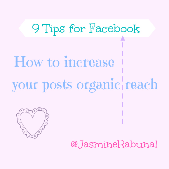 9 Facebook tips: how to increase your posts organic reach. Visit www.forarealwoman.com #socialmedia #blogger