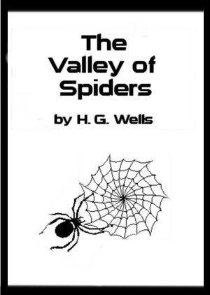 the valley of the spiders by