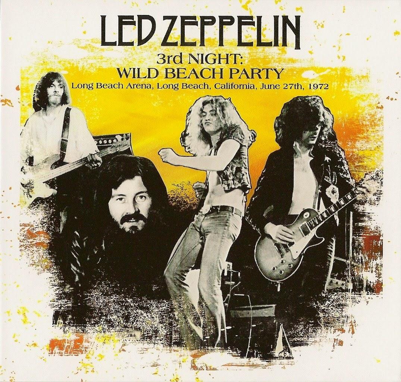 1973 - 1972 - Led Zeppelin - Long Beach - Wild Beach Party