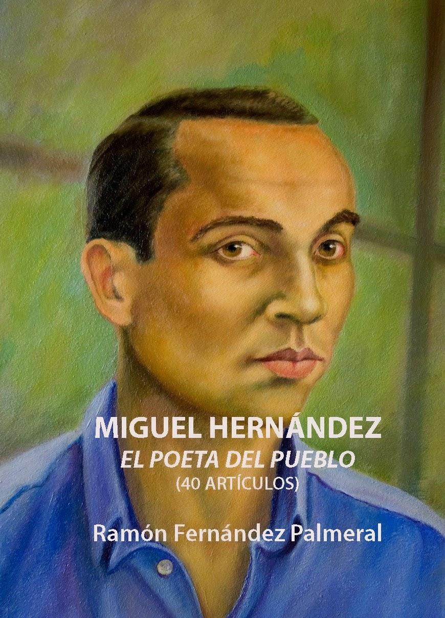 http://www.amazon.es/Miguel-Hernandez-poeta-del-pueblo/dp/150884321X