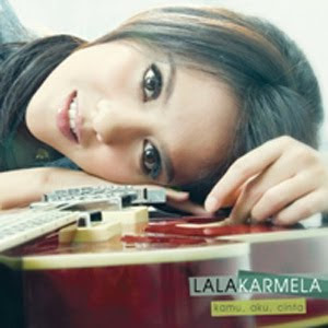 Lala Karmela - Kamu, Aku, Cinta (Full Album 2011)