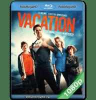 VACACIONES (2015) FULL 1080P HD MKV ESPAÑOL LATINO