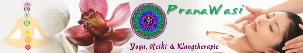 PranaWasi - Yoga, Reiki & Klangtherapie