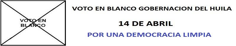 VOTO EN BLANCO GOBERNACIÓN  DEL HUILA 2013