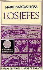 Los Jefes - Mario Vargas Llosa