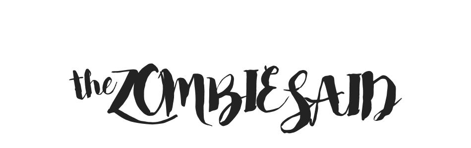 the zombie said