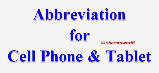 List of Full Forms of Cell Phone & Tablet Abbreviation