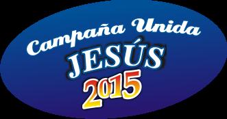 Campaña Unida Jesus 2015