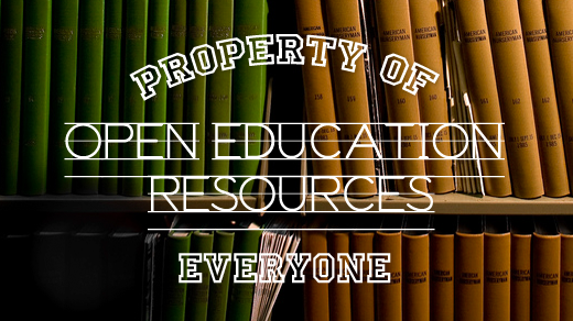 Image:  Open Educational Resources - Property of Everyone sign