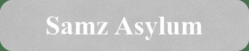 Samz Asylum