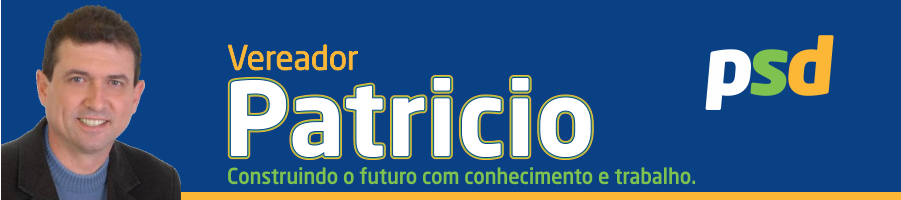 Vereador Patricio - Construindo o futuro com conhecimento e trabalho.