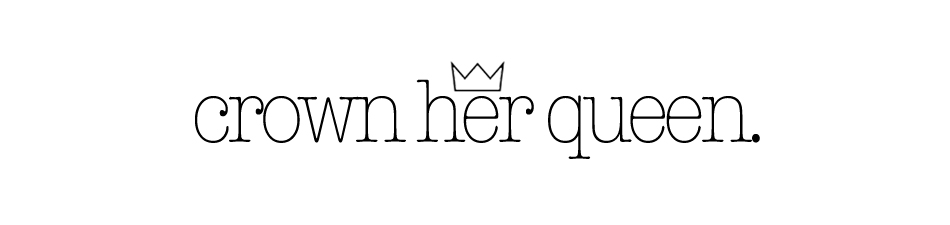 crown her queen