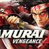 Free Download Game Samurai  Vengeance 2 Full Version 100% Works
