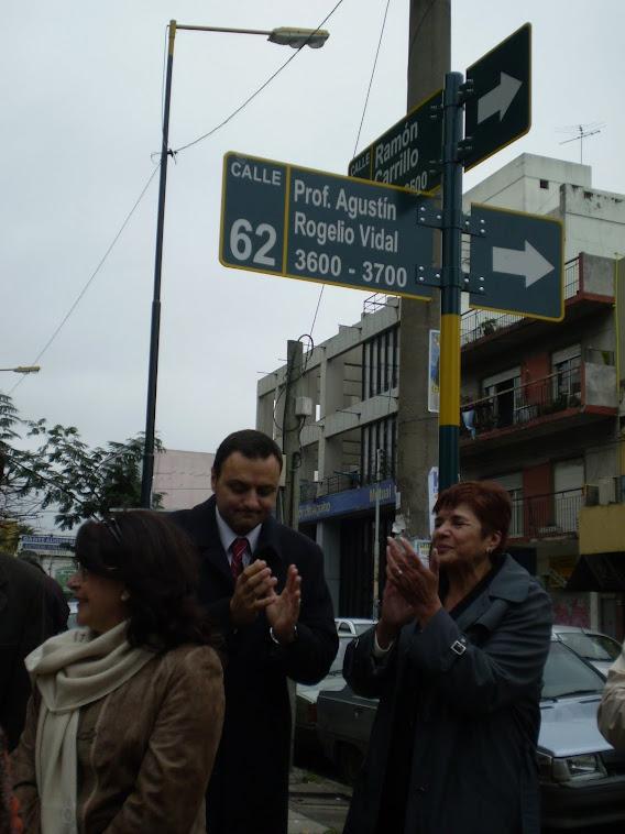 La calle con el nombre del ilustre Profesor Agustín  Rogelio Vidal