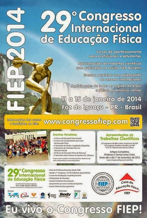 Viva o 29º Congresso Internacional   de Educação Física!