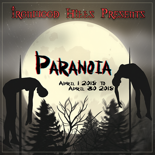 Official Ironwood Hills Blogger for the Paranoia Event