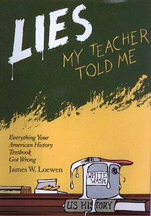 Lies My Teacher Told Me Author Event Friday