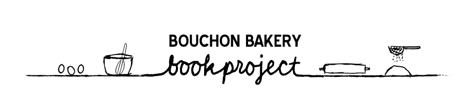 Bouchon Bakery Book Project
