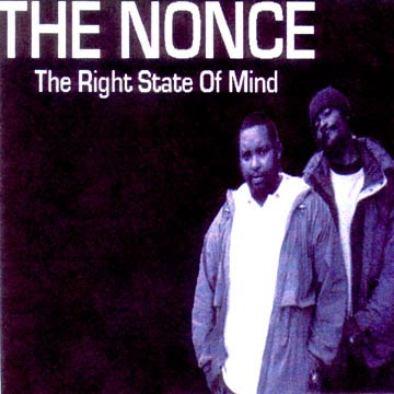 The Nonce – The Right State Of Mind (CD) (2005) (FLAC + 320 kbps)