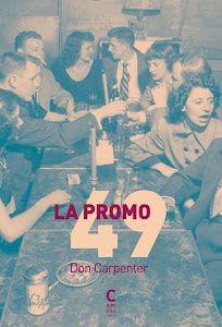 La Promo 49 Don Carpenter