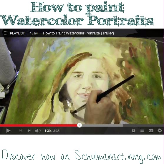 how to paint with watercolors | how to paint people | how to paint people | discover how on http://schulmanart.ning.com/group/watercolor-techniques-for-painting-portraits