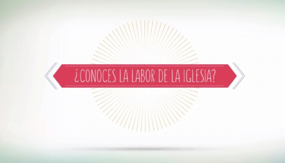 ¿Conoces la labor de la Iglesia?