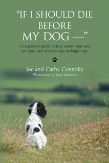 If I Should Die Before My Dog by Joe and Cathy Connolly