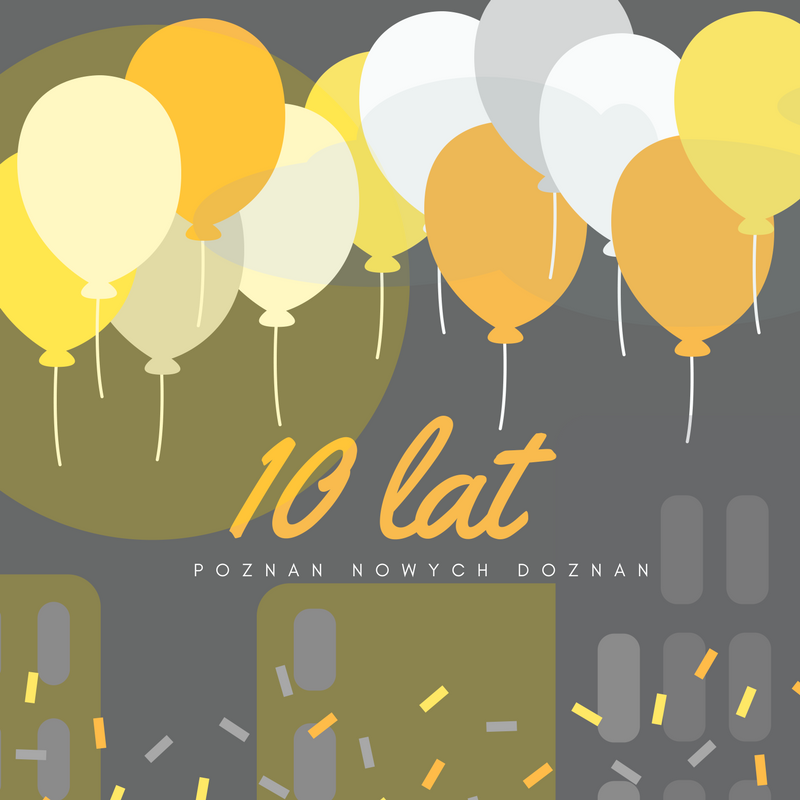 10 urodziny Poznań Nowych Doznań!