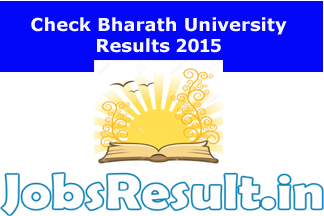 Check Bharath University Results 2015