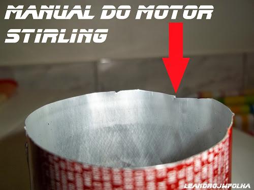 Manual do motor Stirling, cilindro cortado com tesoura