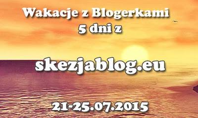 http://www.skezjablog.eu/2015/07/akcja-wakacje-z-blogerkami-tag.html