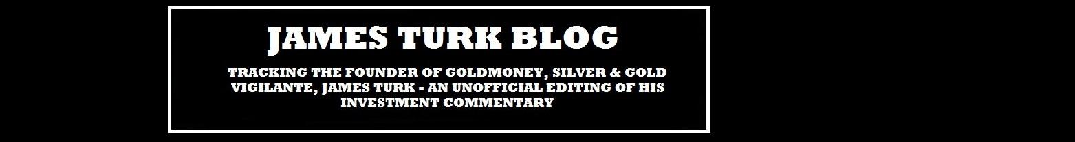 James Turk Blog