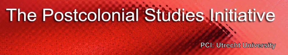 The Postcolonial Studies Initiative (PCI) - Utrecht University