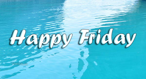 Happy Friday quotes e greeting cards and wishes in beach