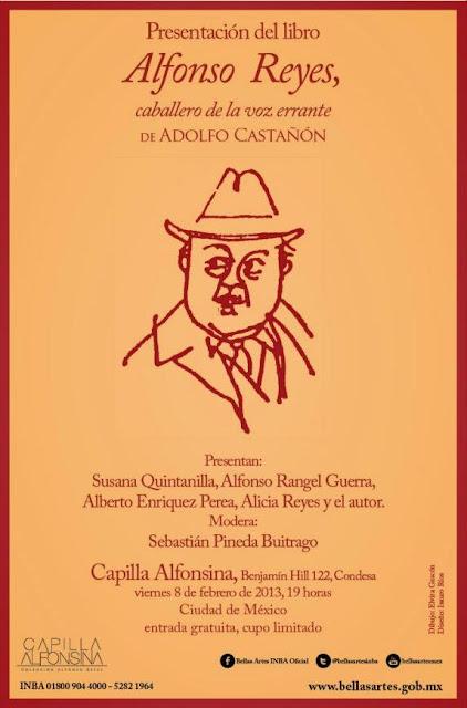 """Presentación del libro """"Alfonso Reyes, caballero de la voz errante"""" en la Capilla Alfonsina"""