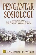 toko buku rahma: buku PENGANTAR SOSIOLOGI, pengarang elly m. setiadi, penerbit kencana