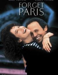 Forget Paris | Bmovies