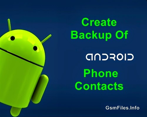 Create Backup Of Android Phone Contacts