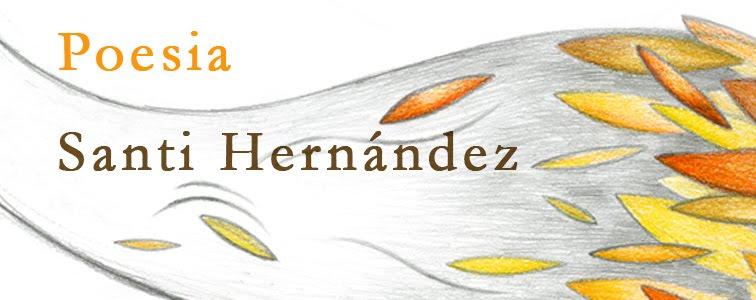 Santi Hernández POESIA