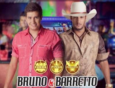 Farra, Pinga e Foguete - Bruno e Barretto