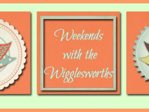 Weekends with the Wigglesworths- Off to a Good Start