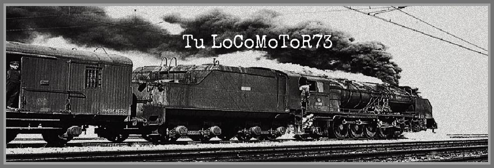 Tu LoCoMoToR73