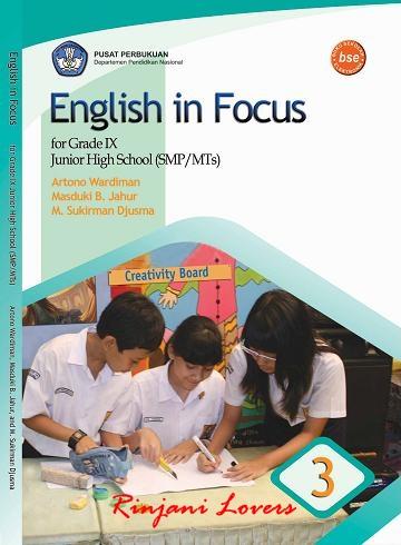 buku BSE bahasa inggris, Buku BSE, Buku Bahasa Inggris, Bahasa Inggris SMP, Download Bse, Free Bse, Buku Sekolah Elektronik, Download Buku,English in Focus for Grade IX