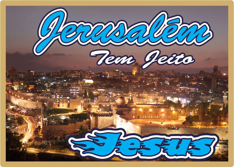 Jerusalém Tem Jeito Jesus Yeshua