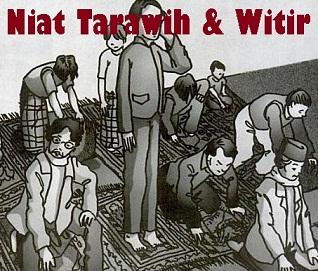 Niat Sholat Tarawih dan Witir Ramadhan