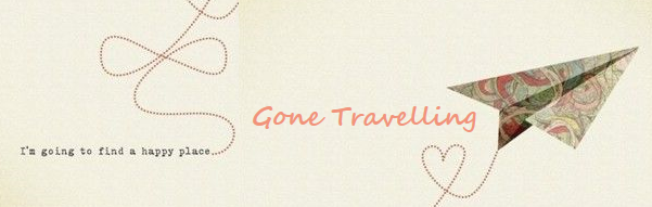 Gone Travelling
